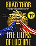 The Lions of Lucerne (Volume 1) (The Scot Harvath Series, Band 1) - Brad Thor