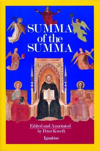 Summa of The Summa: The Essential Philosophical Passages of St. Thomas Aquinas' Summa Theologica (English Edition)