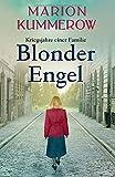 Blonder Engel (Kriegsjahre einer Familie, Band 1)