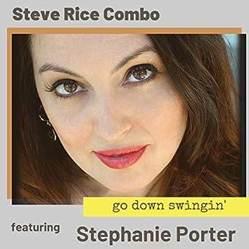 Go Down Swingin' (feat. Stephanie Porter)