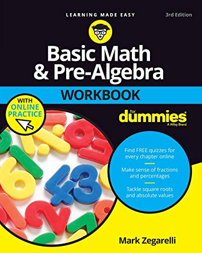 Basic Math and Pre-Algebra Workbook For Dummies, with Online Practice (For Dummies (Lifestyle))