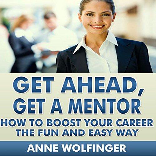 Get Ahead, Get a Mentor audiobook cover art