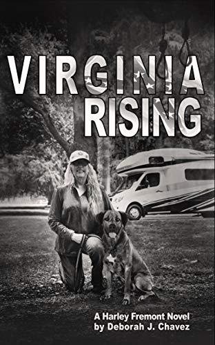 Virginia Rising: A Harley Fremont Novel by [Deborah Chavez]