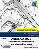 AutoCAD 2022: A Power Guide for Beginners and Intermediate Users (English Edition)