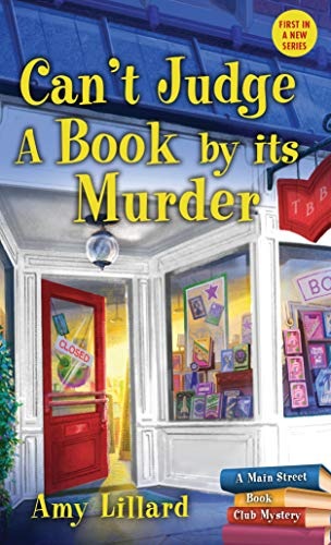 Can't Judge a Book By Its Murder (Main Street Book Club Mysteries)