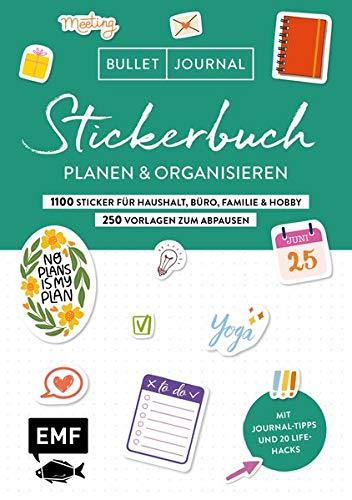Bullet Journal – Stickerbuch – Planen und organisieren: 1100 praktische Sticker für Haushalt, Büro, Familie und Hobby – Mit 20 Life-Hacks und Vorlagen ... Alle Aufkleber mit beschreibbarer Oberfläche