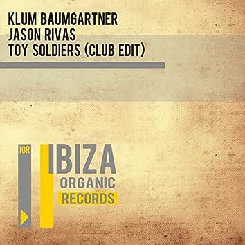 Toy Soldiers (Club Edit)