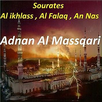 Sourates Al Ikhlass, Al Falaq, An Nas (Quran)