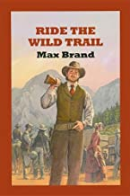 Best sagebrush trail rides Reviews