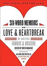 Best six word memoirs on love and heartbreak Reviews