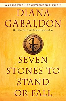 Seven Stones to Stand or Fall  A Collection of Outlander Fiction