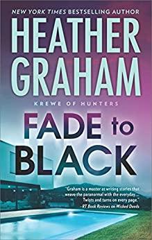 Fade To Black (Krewe of Hunters Book 24) by [Heather Graham]