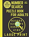 Number Search Puzzle Book for Adults. Large Print. 200 Puzzles.: The Book Of Number Searches for Seniors and Adults.