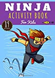 Ninja Activity Book: For kids 4-8 years old | Preschool Activity Book Boy & Girl with 89 Activities, Games and...