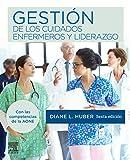 Gestión de los cuidados enfermeros y liderazgo (6ª ed.)