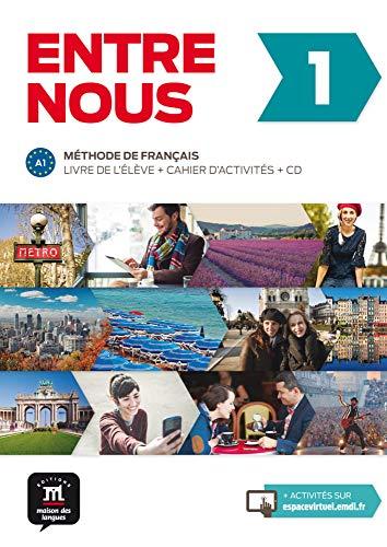Entre nous 1 (A1): Livre de l\'élève + cahier d\'activités + CD audio