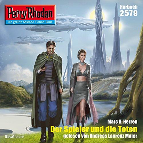 Der Spieler und die Toten (Perry Rhodan 2579) Titelbild