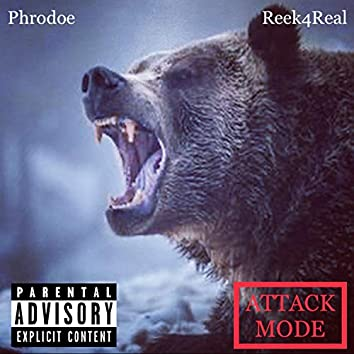 Attack Mode (feat. Reek4Real)