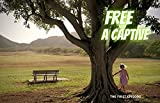free a captive : the first episode (English Edition)