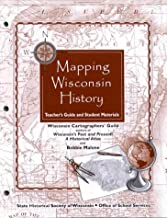 Mapping Wisconsin History:  Teacher's Guide and Student Materials (New Badger History)