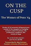 On the Cusp: The Women of Penn '64