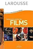 Dictionnaire mondial des films - Larousse - 24/10/2002