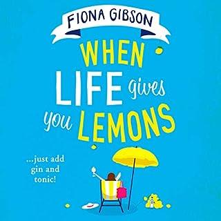 When Life Gives You Lemons cover art