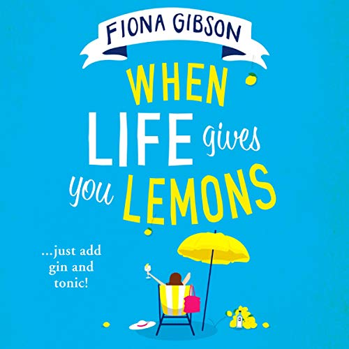 When Life Gives You Lemons Titelbild