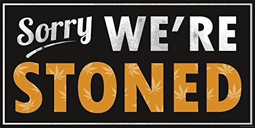 Sorry We're Stoned kunstdruk, Janette op 250 gr. mat papier gedrukt