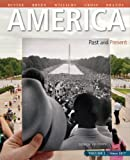 America: Past and Present, Volume 2, Plus NEW MyLab History with eText -- Access Card Package (10th Edition)