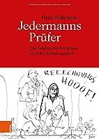 Jedermanns Prufer: Die Salzburger Festspiele Und Der Rechnungshof (Schriftenreihe Des Forschungsinstituts Fur Politisch-historische Studien Der Dr. Wilfried-haslauer-bibliothek)