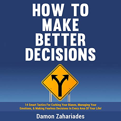 How to Make Better Decisions cover art