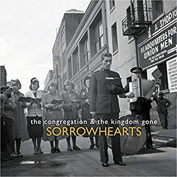 The Congregation & The Kingdom Gone