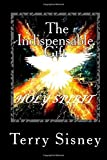 Holy Spirit The Indispensable Gift: The Believers Power: Volume 4 (The Over Comers)