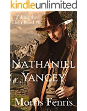 Nathaniel Yancey: A Western Romance (Taking the High Road series Book 6)