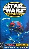 Star wars - La marée des ténébres 2 : Naufrage