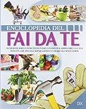 Enciclopedia del fai da te. Numerose idee per abbellire la casa, effettuare...