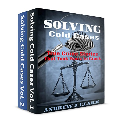 Solving Cold Cases Box Set: 2 Books in 1 audiobook cover art