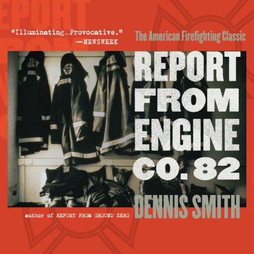 Report from Engine Co. 82 audiobook cover art