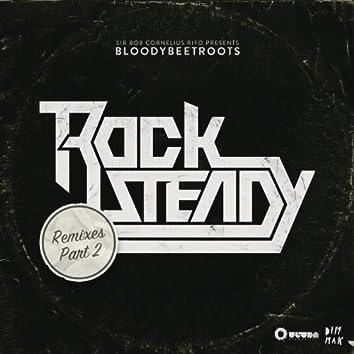 Rocksteady (Remixes, Pt. 2)