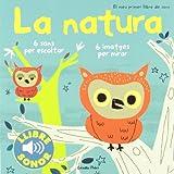 La natura. El meu primer llibre de sons (Llibres de sons)