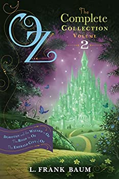 Oz the Complete Collection Volume 2  Dorothy and the Wizard in Oz  The Road to Oz  The Emerald City of Oz  2
