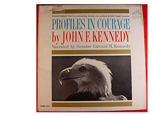 Profiles in Courage (highlights by John F. Kennedy) [Vinyl LP] [Schallplatte]