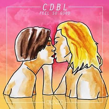 Feel So Good - EP