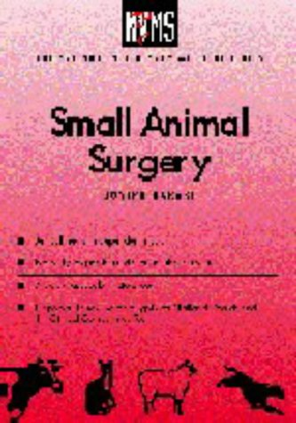 Small Animal Surgery (The National Veterinary Medical Series for Independent Study)