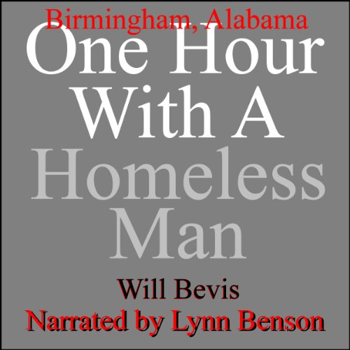 One Hour with a Homeless Man: Birmingham, Alabama cover art