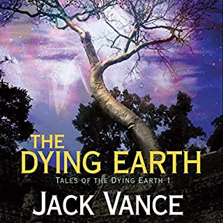 The Dying Earth                   By:                                                                                                                                 Jack Vance                               Narrated by:                                                                                                                                 Arthur Morey                      Length: 6 hrs and 41 mins     513 ratings     Overall 4.0