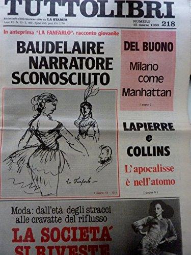 TUTTOLIBRI Settimanale d'Informazione edito da LA STAMPA Numero 15 Marzo 1980 BAUDELAIRE NARRATORE SCONOSCIUTO