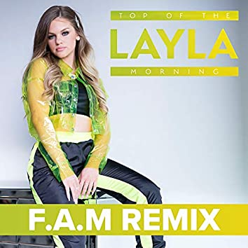 Top of the Morning (F.A.M Remix)