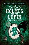 Sherlock Holmes contre Lupin et les Brigades par Bouchon